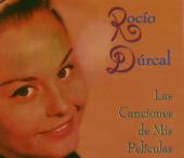 Rocío Dúrcal - Las canciones de sus películas