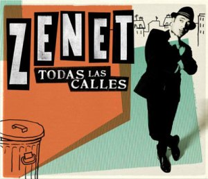 Zenet, Todas las calles